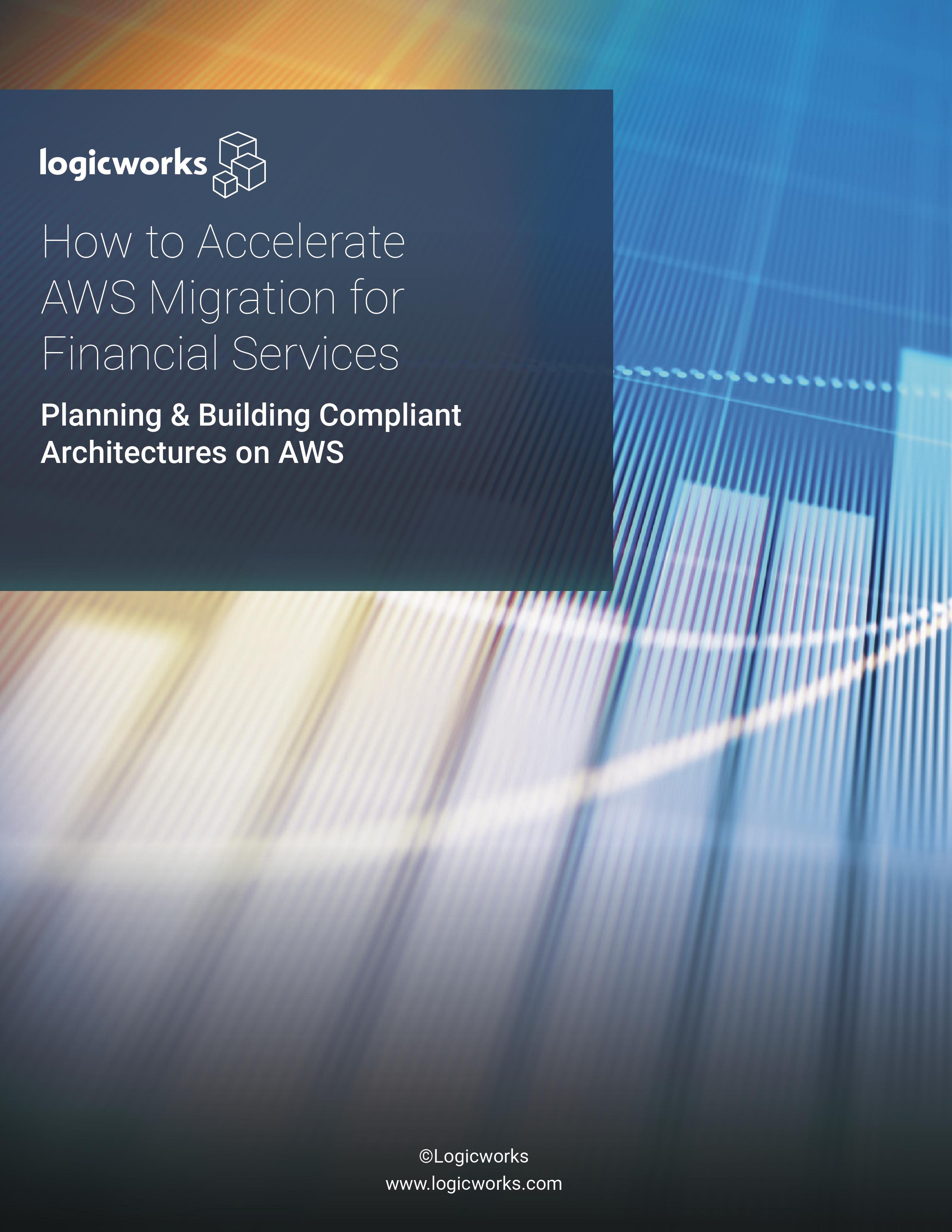 How to Accelerate AWS Migration (Financial Services)