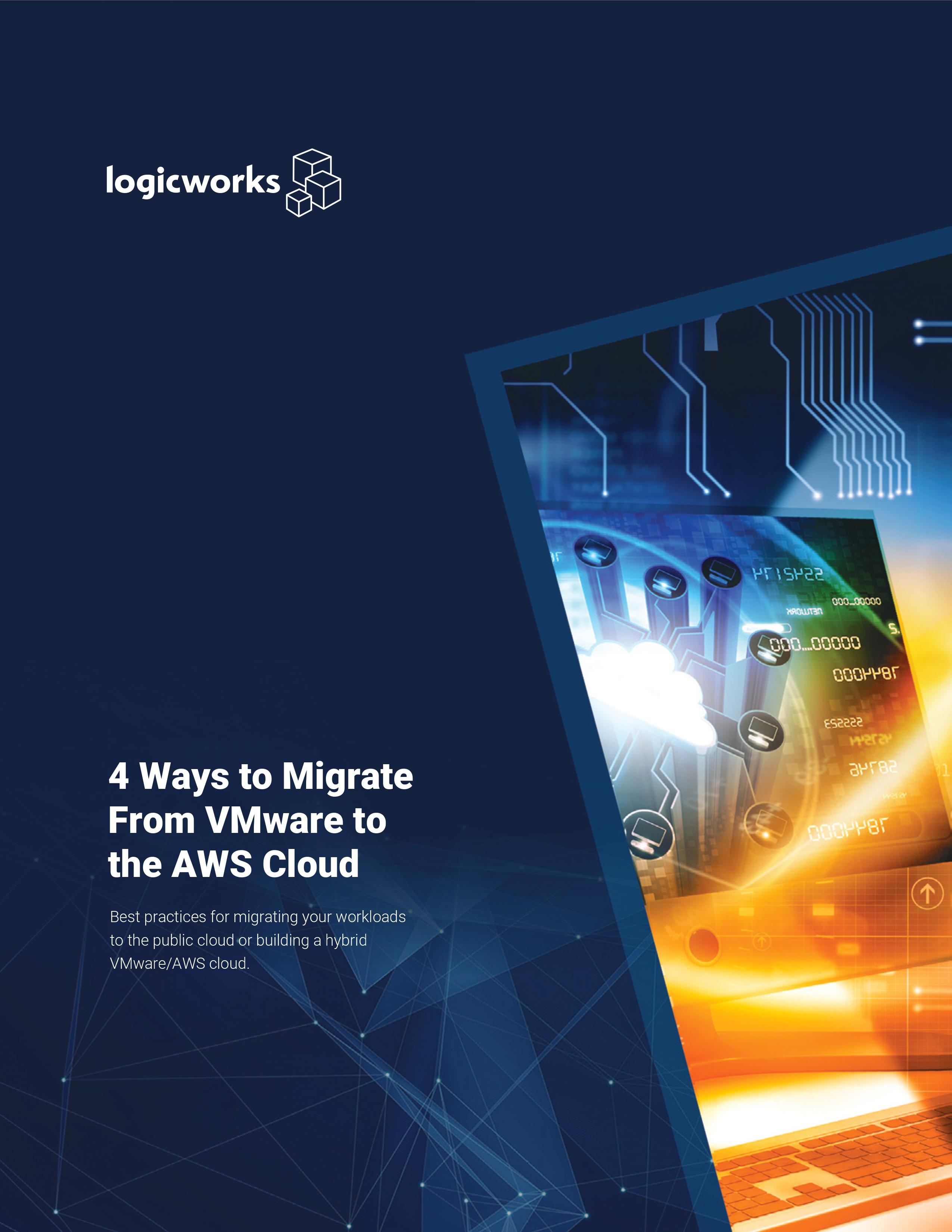 4 Ways to Migrate from VMware to the AWS Cloud.jpg