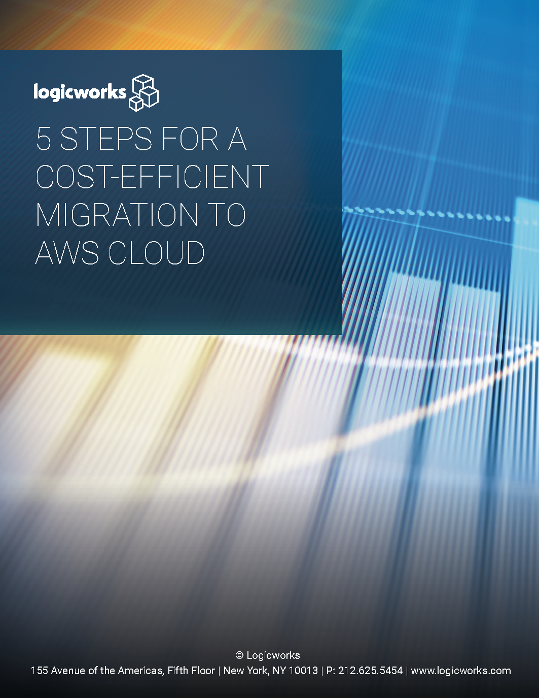 Logicworks eBook - 5 Steps for a Cost-Efficient Migration to AWS