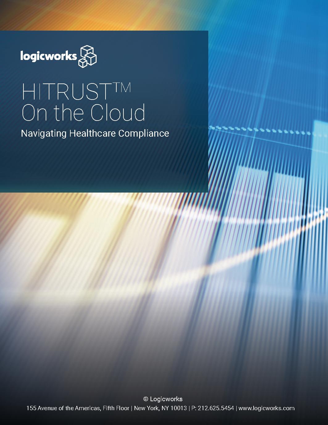 Logicworks eBook - HITRUST on the Cloud